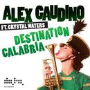 Destination Calabria (Radio Single) thumbnail