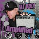 Amplified (Continuous DJ Mix by DJ Icey) thumbnail