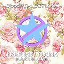 I Refuse To Sink (F**k The Fame) thumbnail