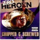 Heroin (Chopped And Screwed) (Explicit) thumbnail