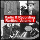 Radio & Recording Rarities, Volume 1 thumbnail