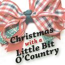 Christmas – With A Little Bit O' Country thumbnail