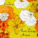 Never Come Around (Single) thumbnail
