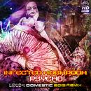 Psycho (Loud & Domestic 2015 Remix) thumbnail