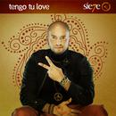 Tengo Tu Love (Radio Single) thumbnail