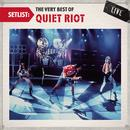 Setlist: The Very Best Of Quiet Riot LIVE thumbnail