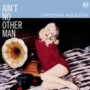 Ain't No Other Man (Single) thumbnail
