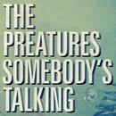 Somebody's Talking (Single) thumbnail