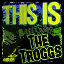 This Is the Troggs (Rerecorded) thumbnail