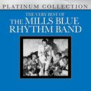 The Very Best Of The Mills Blue Rhythm Band thumbnail