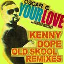 Your Love (Feat. Tamara Wallace) (Kenny Dope Old School Remixes) thumbnail
