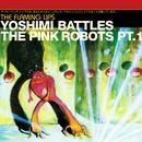 Yoshimi Battles The Pink Robots: Part 1 (Single) thumbnail