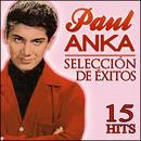Paul Anka Selección De Éxitos. 15 Hits thumbnail