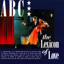 The Lexicon Of Love (Deluxe Edition) thumbnail