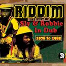 Riddim: The Best Of Sly & Robbie In Dub 1978-1985 thumbnail