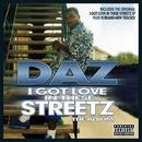 I Got Love In These Streetz (Explicit) thumbnail