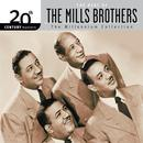 The Best Of The Mills Brothers 20th Century Masters The Millennium Collection thumbnail