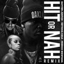 Hit Or Nah (Feat. French Montana) (Single) thumbnail