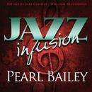 Jazz Infusion - Pearl Bailey thumbnail