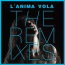 L'anima vola - The Remixes thumbnail