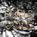 Fool's Gold (Single) thumbnail