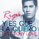 Y Es Que La Quiero (Single) thumbnail