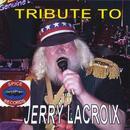 Tribute To Jerry Lacroix thumbnail