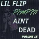 Pimpin' Ain't Dead, Vol. 15 (Explicit) thumbnail