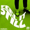 Feel It Still (Medasin Remix) (Single) thumbnail