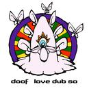 Love Dub So EP thumbnail