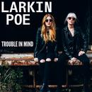 Trouble In Mind (Single) thumbnail