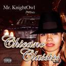 Chicano Classics (Explicit) thumbnail