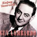 Enjoy Yourself: The Hits Of Guy Lombardo thumbnail
