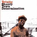 Shanty Town Determination thumbnail
