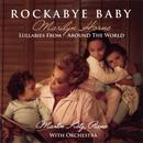 Rockabye Baby - Lullabies With Orchestra thumbnail