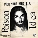 Pick Your King E.P. / Record Collectors Are Pretentious A**holes (The Fatal Erection Years: 1983-1986) thumbnail