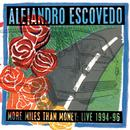 More Miles Than Money: Live 1994-96 thumbnail