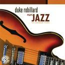 Duke Robillard Plays Jazz: The Rounder Years thumbnail