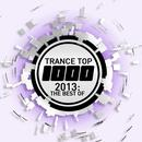 Trance Top 1000 - 2013: The Best Of thumbnail