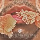 Underneath The Pine thumbnail