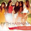Miss Movin' On (Single) thumbnail