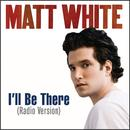 I'll Be There (Radio Version) thumbnail
