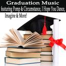 Graduation Music Featuring Pomp & Circumstance, I Hope You Dance, Imagine & More! thumbnail