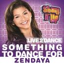 """Something to Dance For (From """"Shake It Up: Live 2 Dance"""") thumbnail"""
