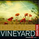 Discover Vineyard Easter thumbnail