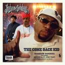 The Come Back Kid (feat. Skyzoo & F.T. (Fuc That)) - Single thumbnail