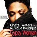 Gypsy Woman The Remixes 2013 thumbnail
