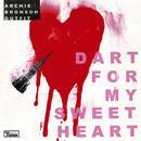 Dart For My Sweetheart thumbnail