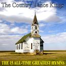 The 15 All-Time Greatest Hymns thumbnail