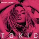 Toxic (Remixes) thumbnail